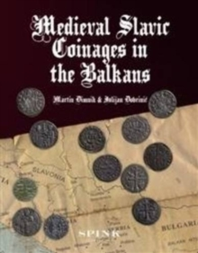 Medieval Slavic Coinages in the Balkans, Hardback Book