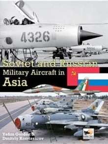Soviet and Russian Military Aircraft in Asia, Hardback Book