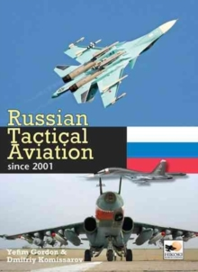 Russian Tactical Aviation : Since 2001, Hardback Book