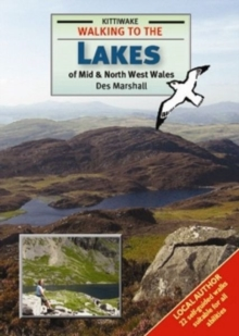Walking to the Lakes of Mid and North West Wales, Paperback / softback Book