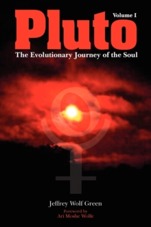 Pluto: The Evolutionary Journey of the Soul : Volume 1, Paperback Book