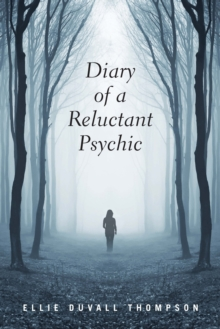 Diary of a Reluctant Psychic, Paperback Book