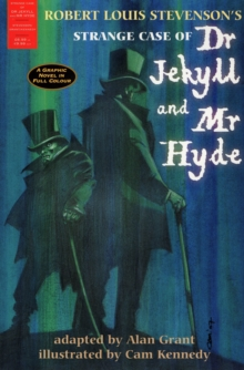 The Strange Case of Dr Jekyll and Mr Hyde : A Graphic Novel in Full Colour, Paperback / softback Book