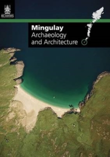 Mingulay : Archaeology and Architecture, Sheet map, folded Book