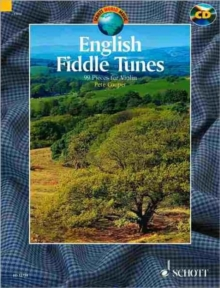 English Fiddle Tunes : For Violin. a Collection of 99 English Traditional Fiddle Tunes, Paperback / softback Book