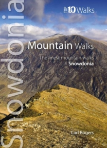 Mountain Walks : The Finest Mountain Walks in Snowdonia, Paperback Book