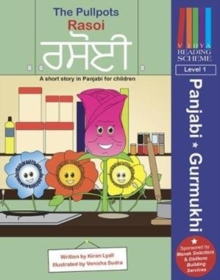 The Pullpots: Rasoi : A short story in Panjabi for children, Paperback Book
