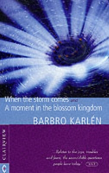 When the Storm Comes : A Moment in the Blossom Kingdom, Paperback Book