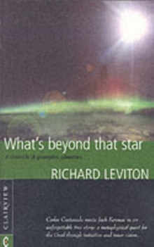 What's Beyond That Star : A Chronicle of Geomythic Adventure, Paperback Book