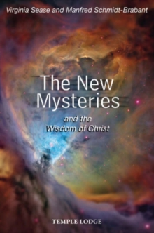 The New Mysteries and the Wisdom of Christ, Paperback / softback Book