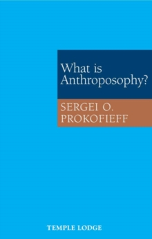 What is Anthroposophy?, Paperback / softback Book