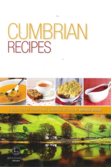 Cumbrian Recipes : A Selection of Recipes from Cumbria, Paperback Book