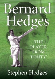 Bernard Hedges : The Player from 'Ponty', Paperback / softback Book