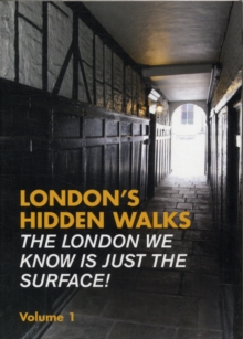 London's Hidden Walks : Volume 1, Paperback / softback Book