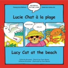 Lucy Cat at the Beach/Lucie Chat a la plage, Paperback / softback Book