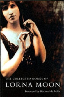 The Collected Lorna Moon, Paperback / softback Book