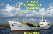 Classic Dutch-Built Coasters, Hardback Book