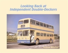 Looking Back at Independent Double-Deckers, Hardback Book