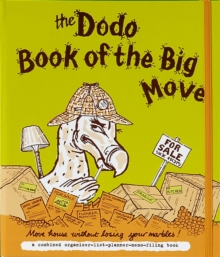 Dodo Book of the Big Move : Move House without Losing Your Marbles, Loose-leaf Book