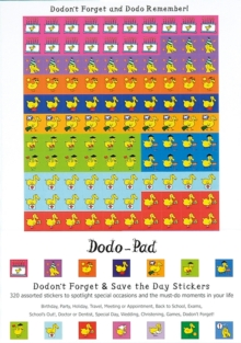 Dodon't Forget and Save the Day Stickers from Dodo Pad : 320 Self-Adhesive Reminder Stickers in 14 Different Designs, Stickers Book