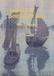 Seafood of South-East Asia, Paperback Book