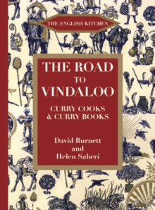 The Road to Vindaloo : Curry Cook and Curry Books, Paperback / softback Book