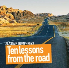 Ten Lessons from the Road, Hardback Book