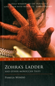 Zohra's Ladder : And Other Moroccan Tales, Paperback Book