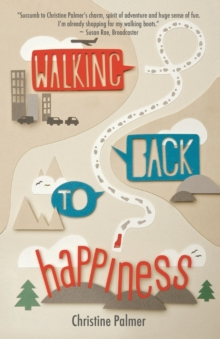Walking Back to Happiness, Paperback / softback Book