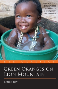 Green Oranges on Lion Mountain, Paperback Book