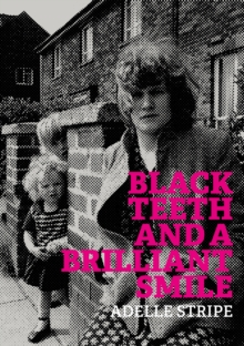 Black Teeth and a Brilliant Smile, Paperback Book