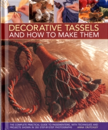 Decorative Tassels and How to Make Them, Hardback Book
