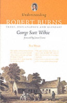 Understanding Robert Burns : Verse, Explanation and Glossary, Paperback Book