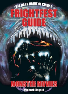 The Frightfest Guide to Monster Movies, Paperback Book