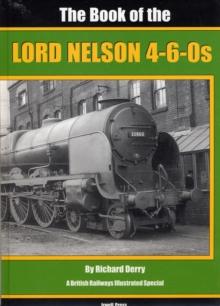 The Book of the Lord Nelson 4-6-05, Hardback Book