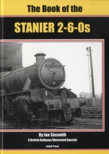 The Book of the Stanier 2-6-0s, Hardback Book