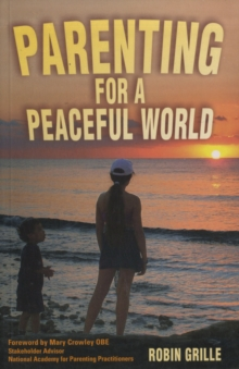Parenting for a Peaceful World, Paperback Book