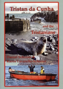 Tristan Da Cunha and the Tristanians, Paperback Book