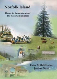 Norfolk Island : Home to Descendants of the Bounty Mutineers, Paperback Book