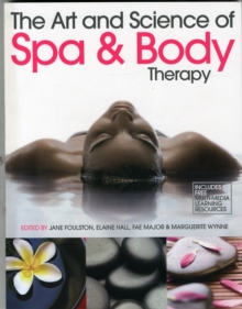 The Art and Science of Spa and Body Therapy, Paperback / softback Book