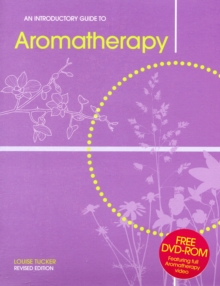An Introductory Guide to Aromatherapy, Paperback Book