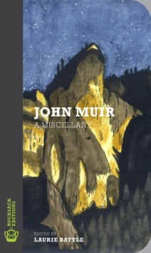 John Muir : A Miscellany, Paperback Book