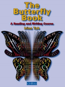 The Butterfly Book : A Reading and Writing Course, Paperback / softback Book