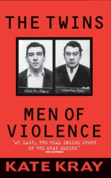 The Twins : Men of Violence, Paperback Book