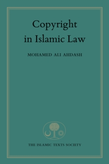 Copyright in Islamic Law, Hardback Book