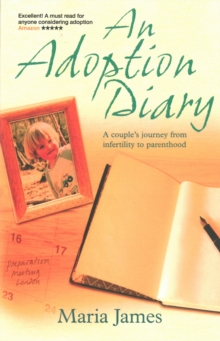 An Adoption Diary : Our Story Series, Paperback Book