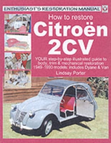 Citroen 2CV, Enthusiast's Restoration Manual, Paperback Book