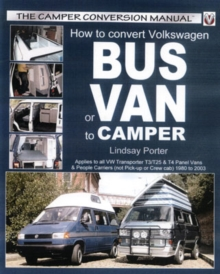 How to Convert Volkswagen Bus or Van to Camper, Paperback / softback Book