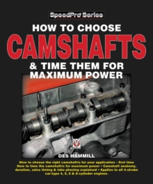 How to Choose Camshafts & Time Them for Maximum Power, Paperback / softback Book
