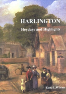 Harlington : Heydays and Highlights, Paperback Book